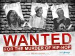 Wanted for Murder of Hip Hop wallpapers