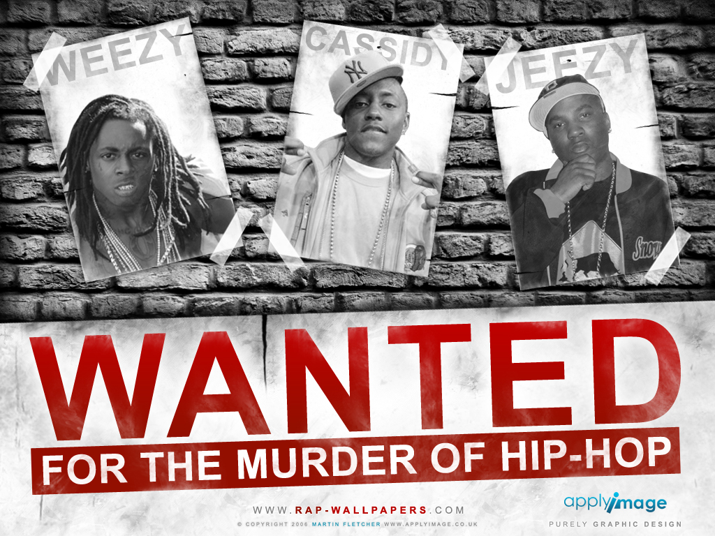 Wanted for Murder of Hip Hop