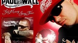 paul_wall_get_money_stay_true2.jpg