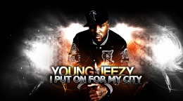 young-jeezy-put-on-for-my-city-wallpaper.jpg