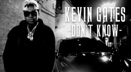 kevin-gates-dont-know.jpg